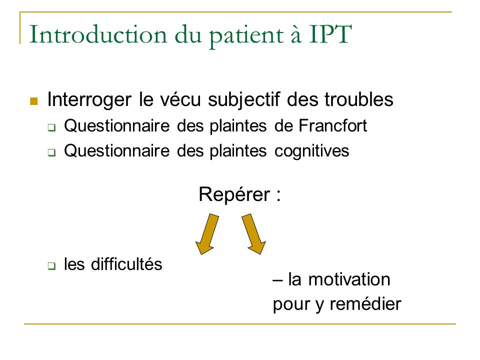 Introduction du patient à IPT