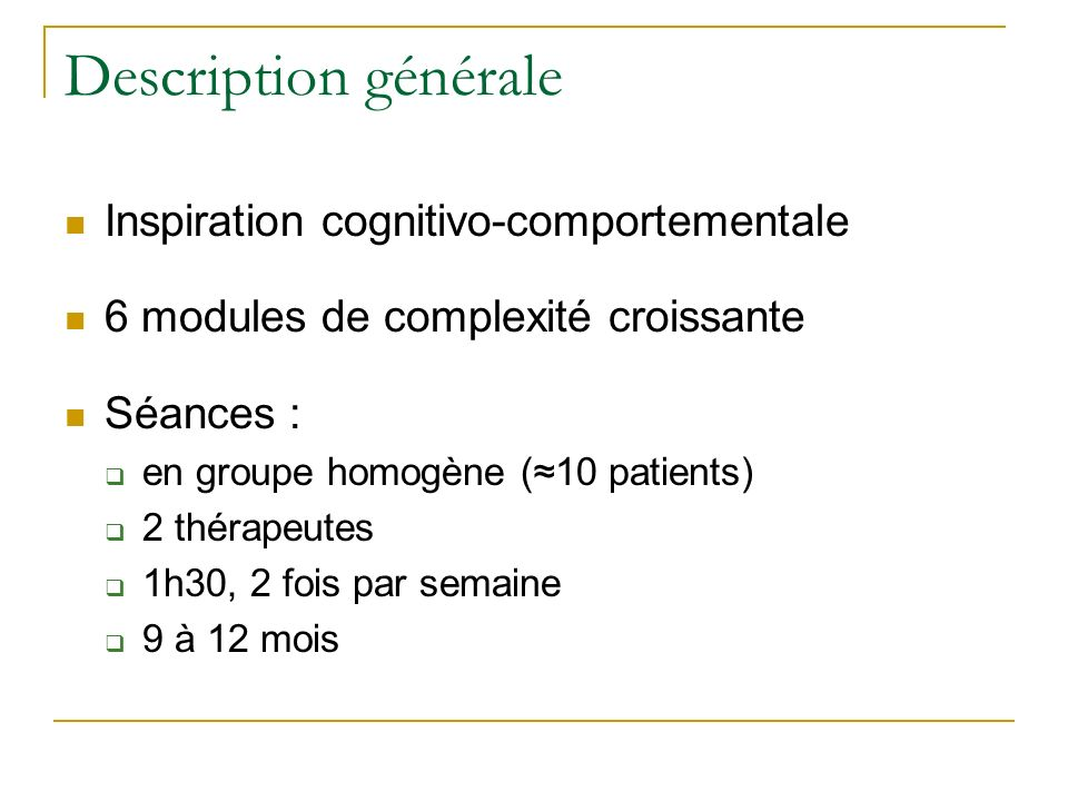 Description générale Inspiration cognitivo-comportementale