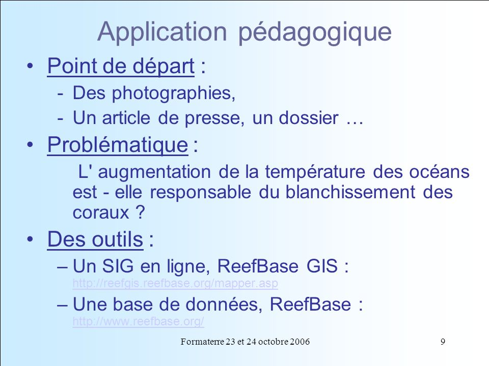 Application pédagogique