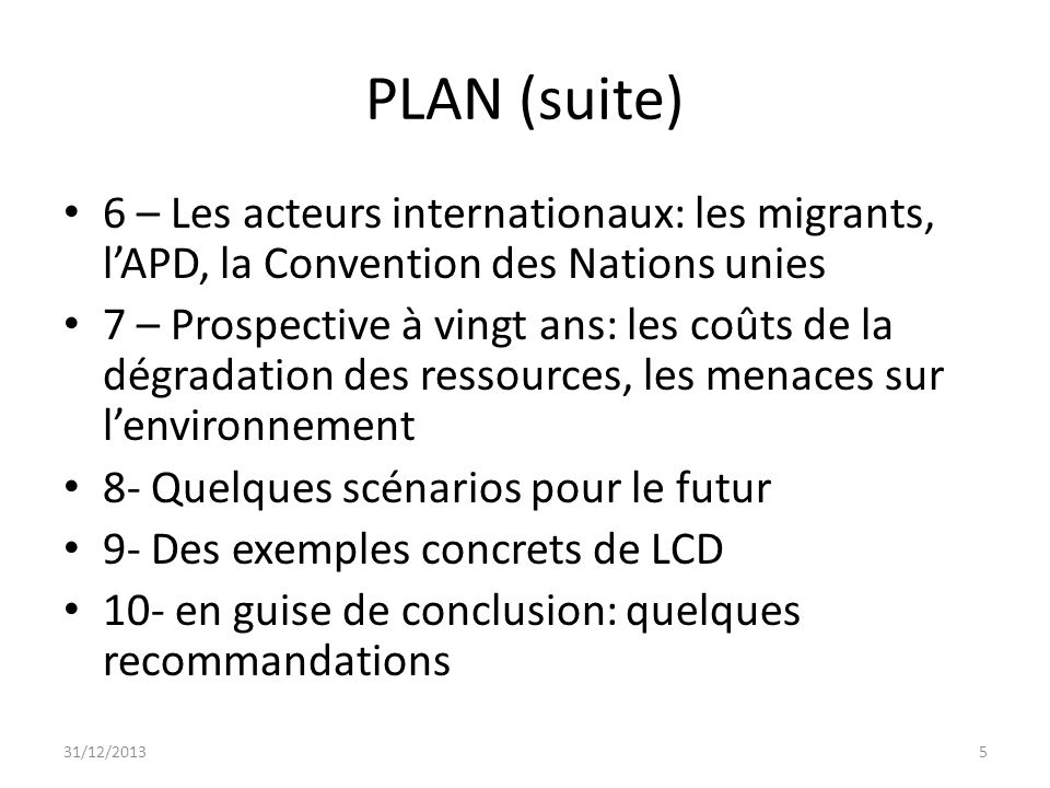 PLAN (suite) 6 – Les acteurs internationaux: les migrants, l'APD, la Convention des Nations unies.