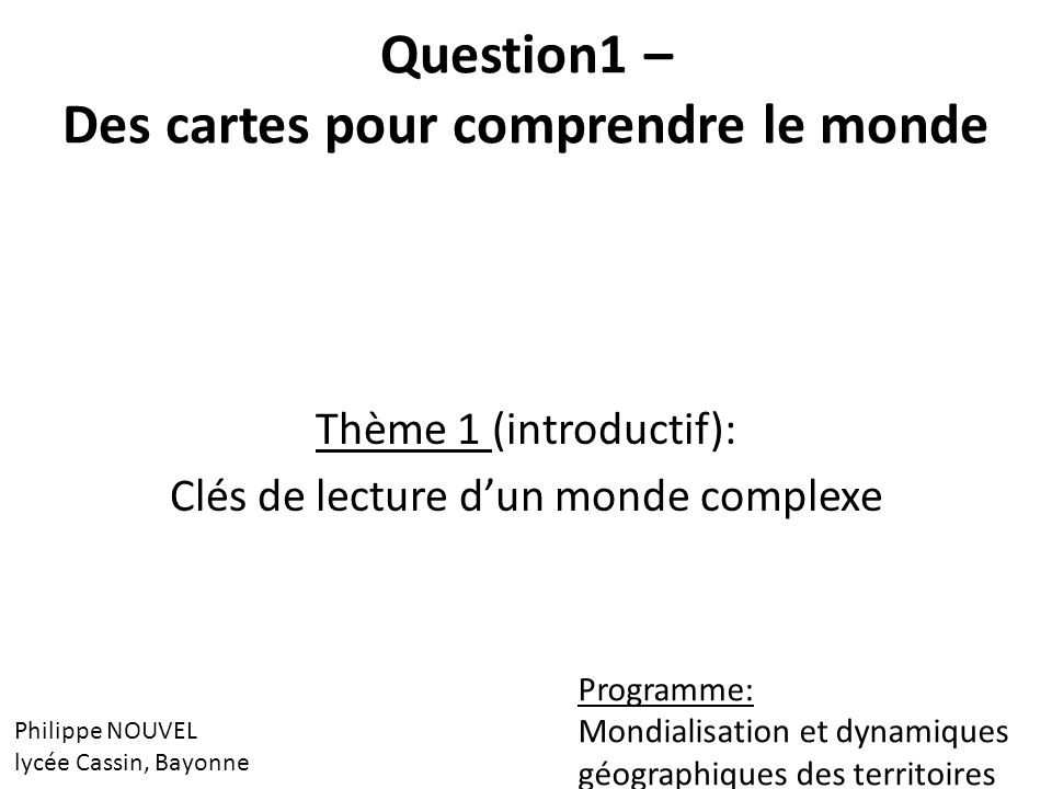 Question1 – Des cartes pour comprendre le monde