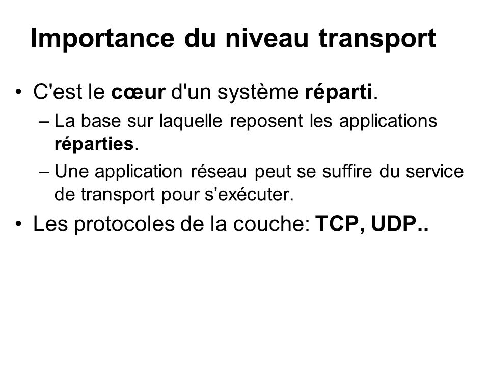 Importance du niveau transport