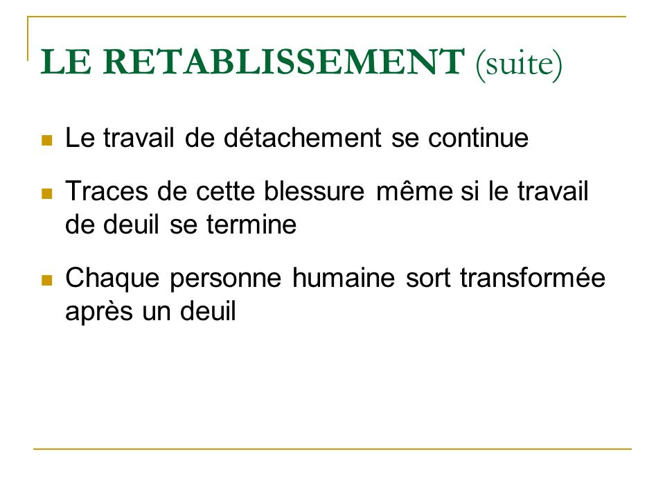 LE RETABLISSEMENT (suite)