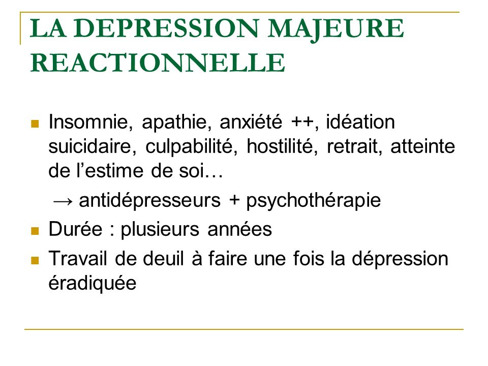 LA DEPRESSION MAJEURE REACTIONNELLE