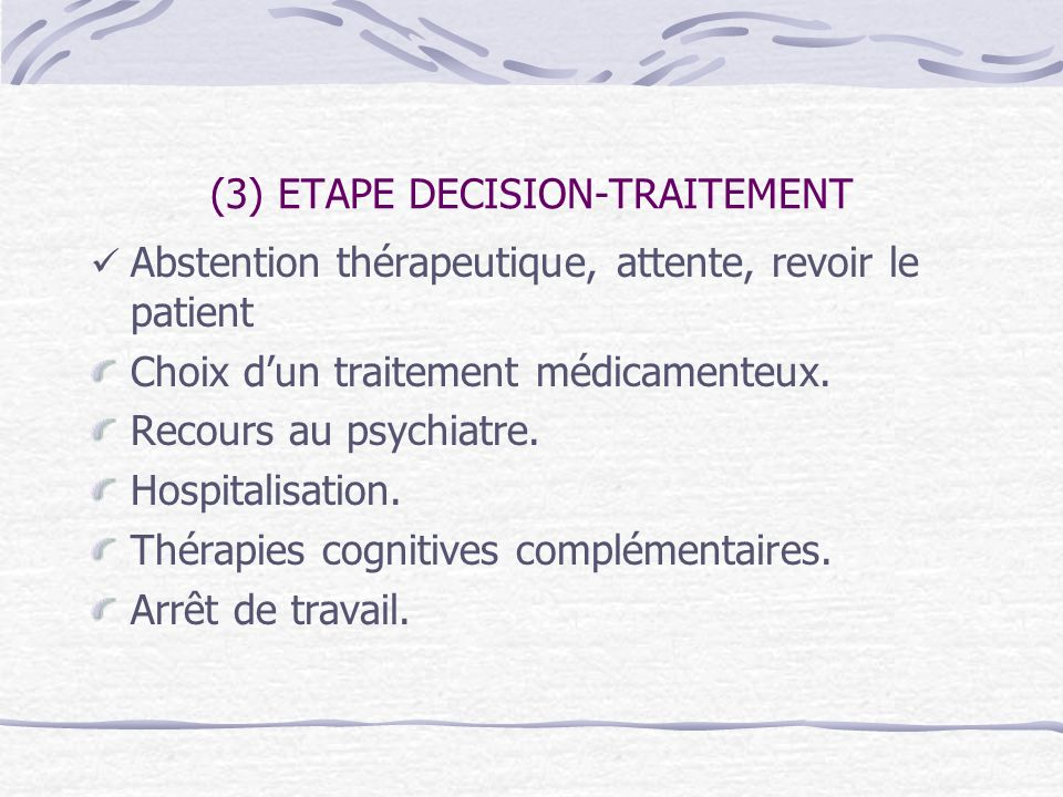 (3) ETAPE DECISION-TRAITEMENT