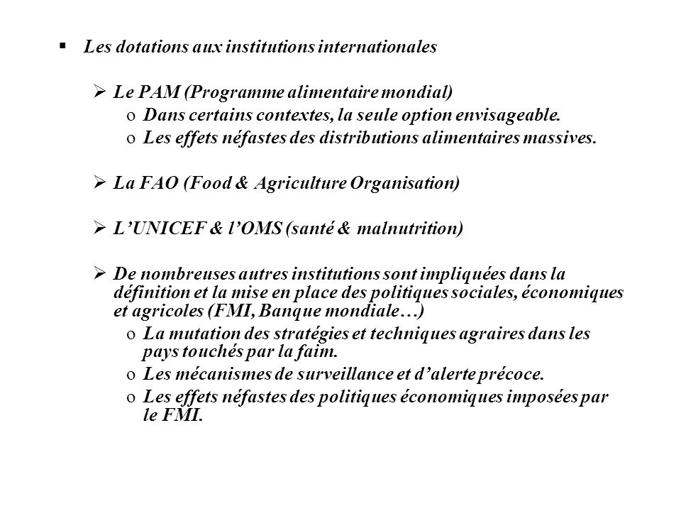 Les dotations aux institutions internationales