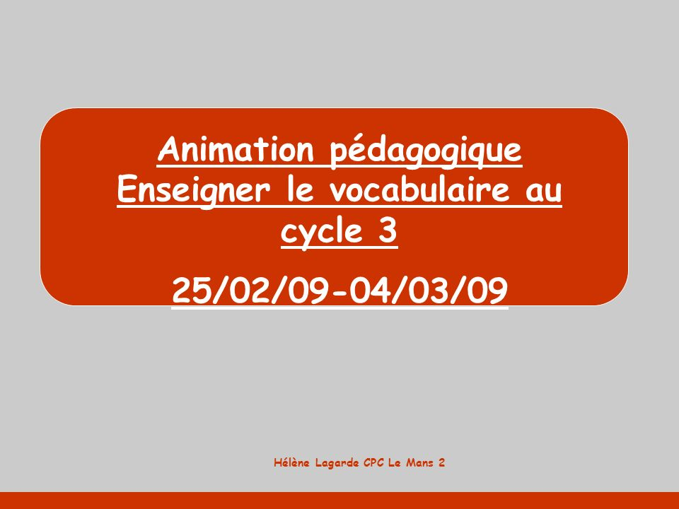 Animation pédagogique Enseigner le vocabulaire au cycle 3