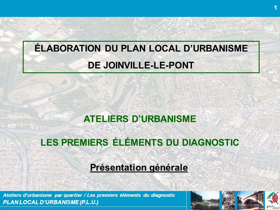 ÉLABORATION DU PLAN LOCAL D'URBANISME DE JOINVILLE-LE-PONT