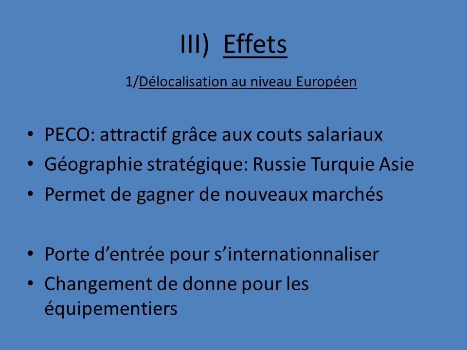 III) Effets PECO: attractif grâce aux couts salariaux