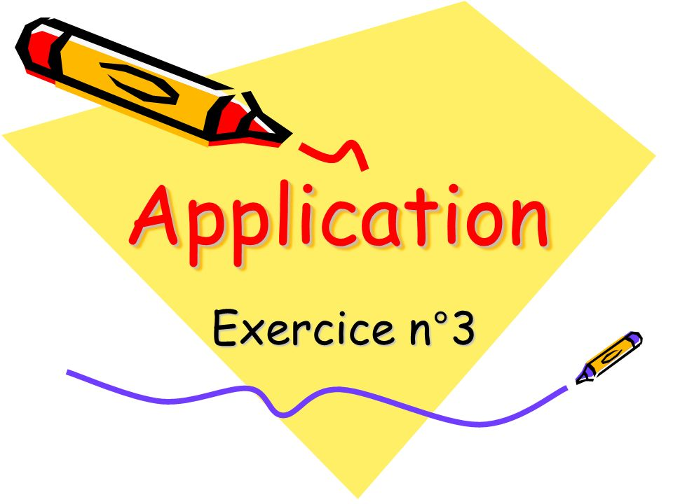 Application Exercice n°3