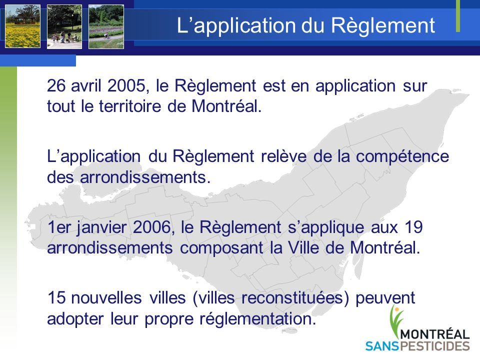 L'application du Règlement