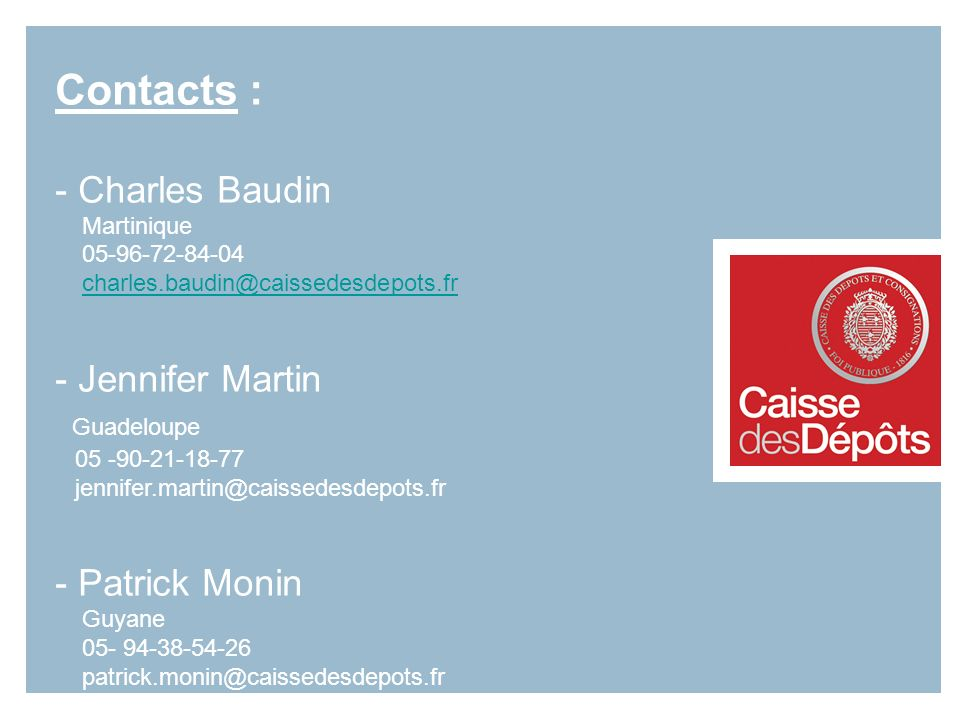 Contacts : - Charles Baudin - Jennifer Martin Guadeloupe