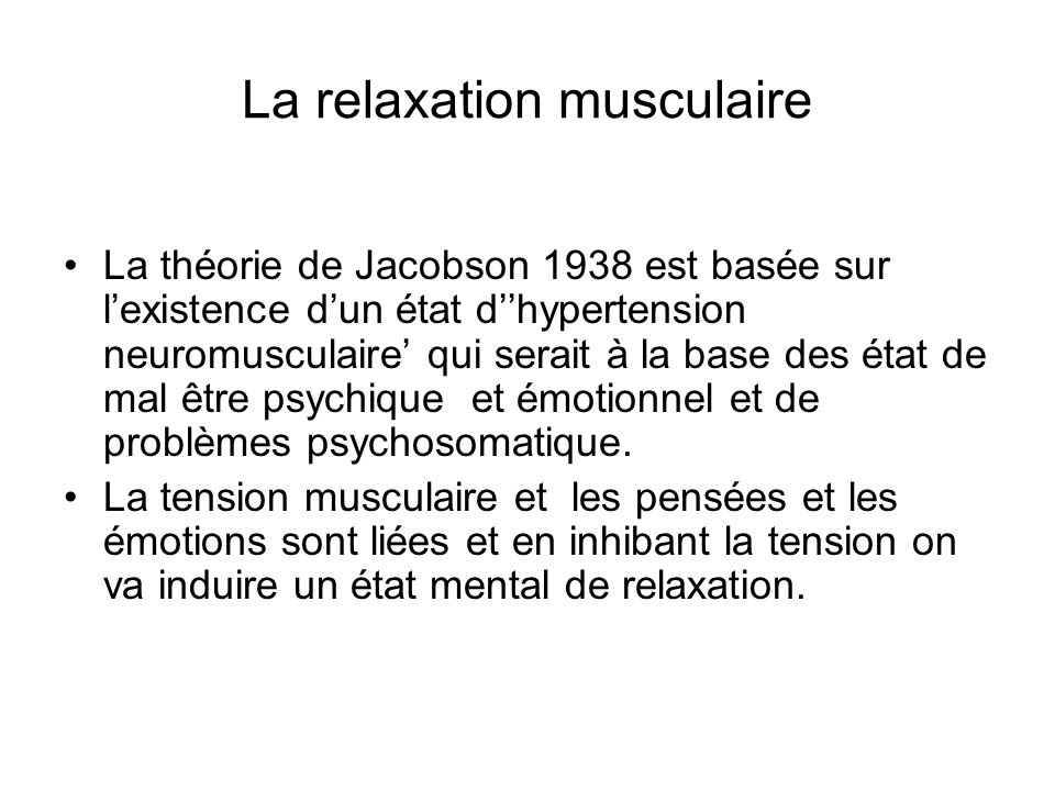 La relaxation musculaire