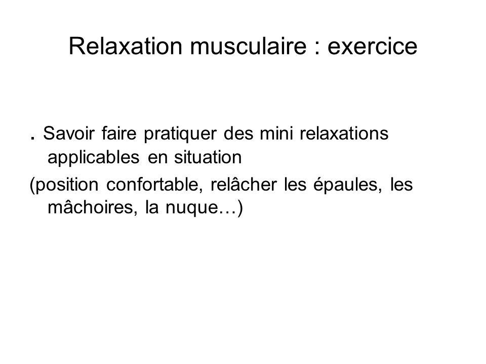 Relaxation musculaire : exercice