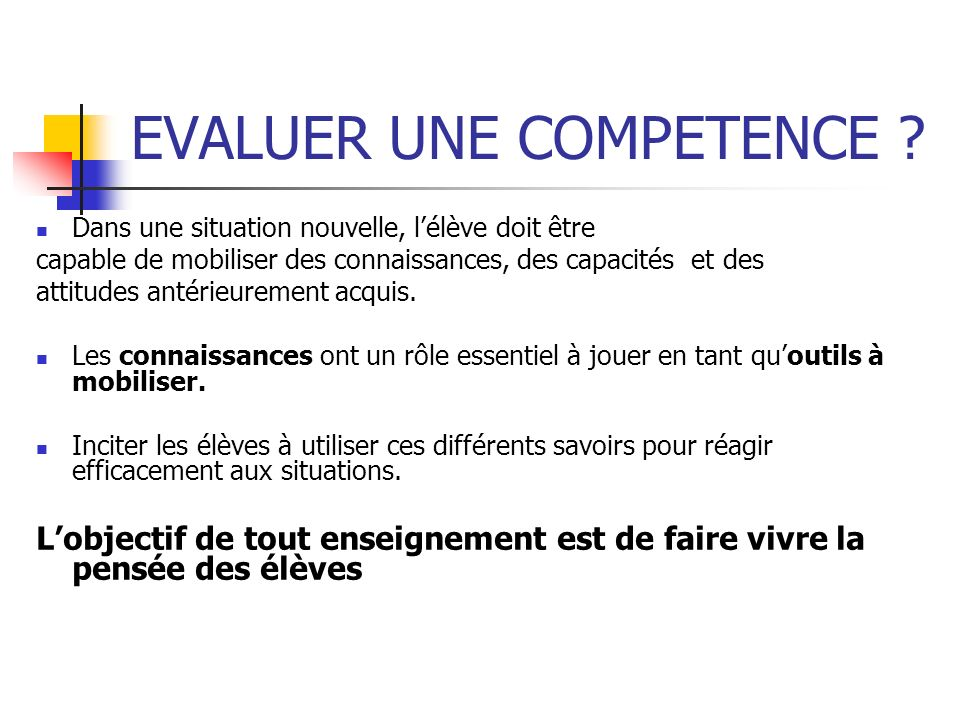 EVALUER UNE COMPETENCE
