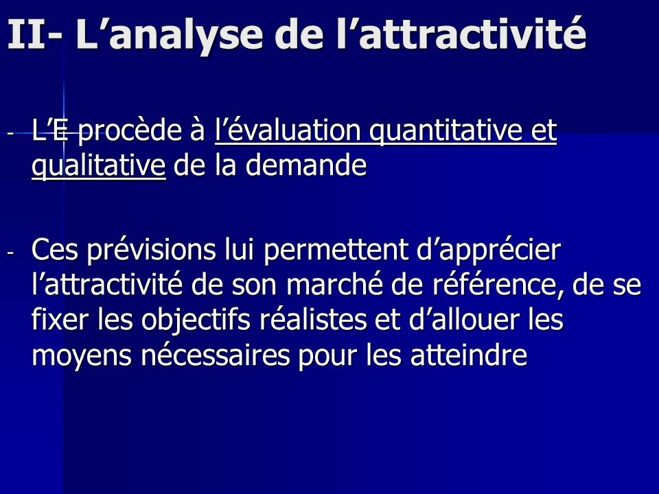 II- L'analyse de l'attractivité