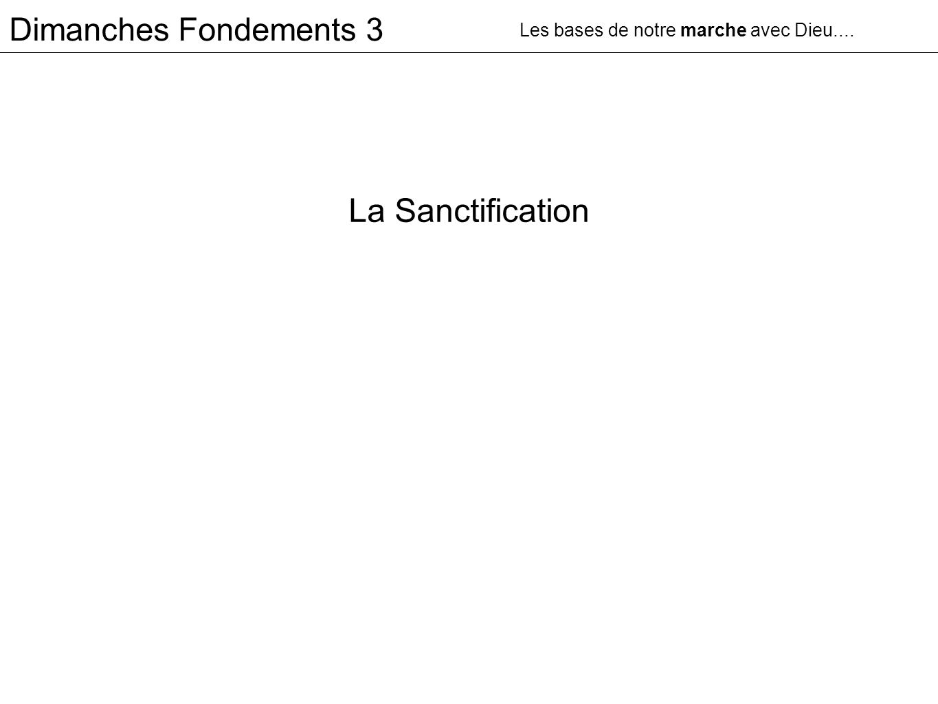La Sanctification Dimanches Fondements 3