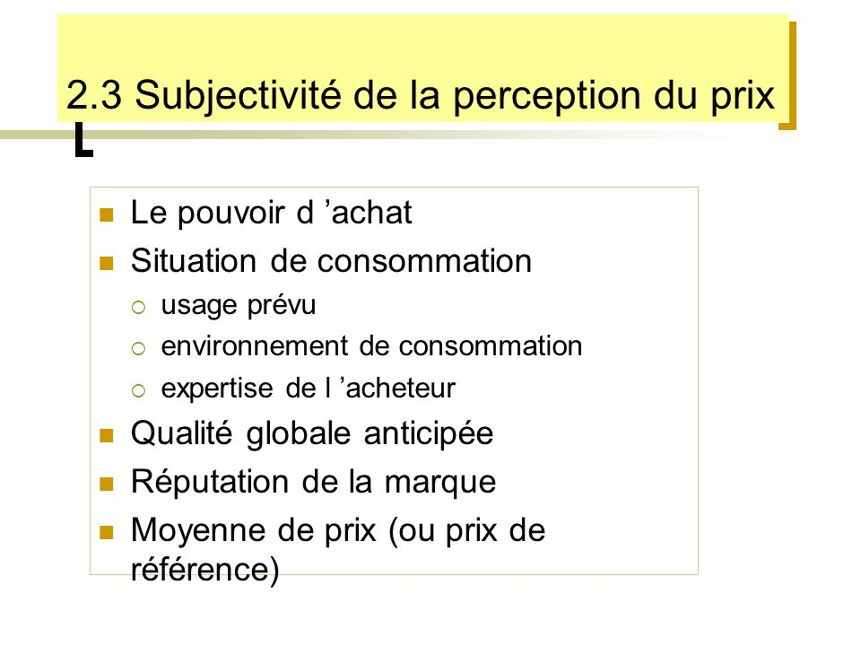 2.3 Subjectivité de la perception du prix