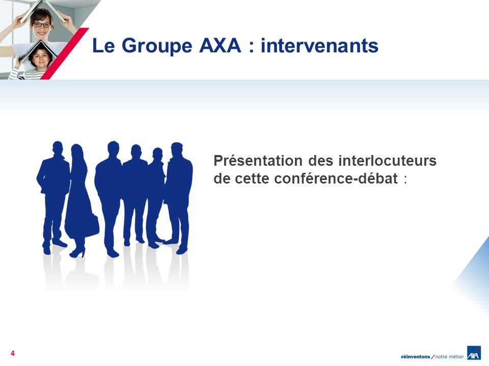 Le Groupe AXA : intervenants