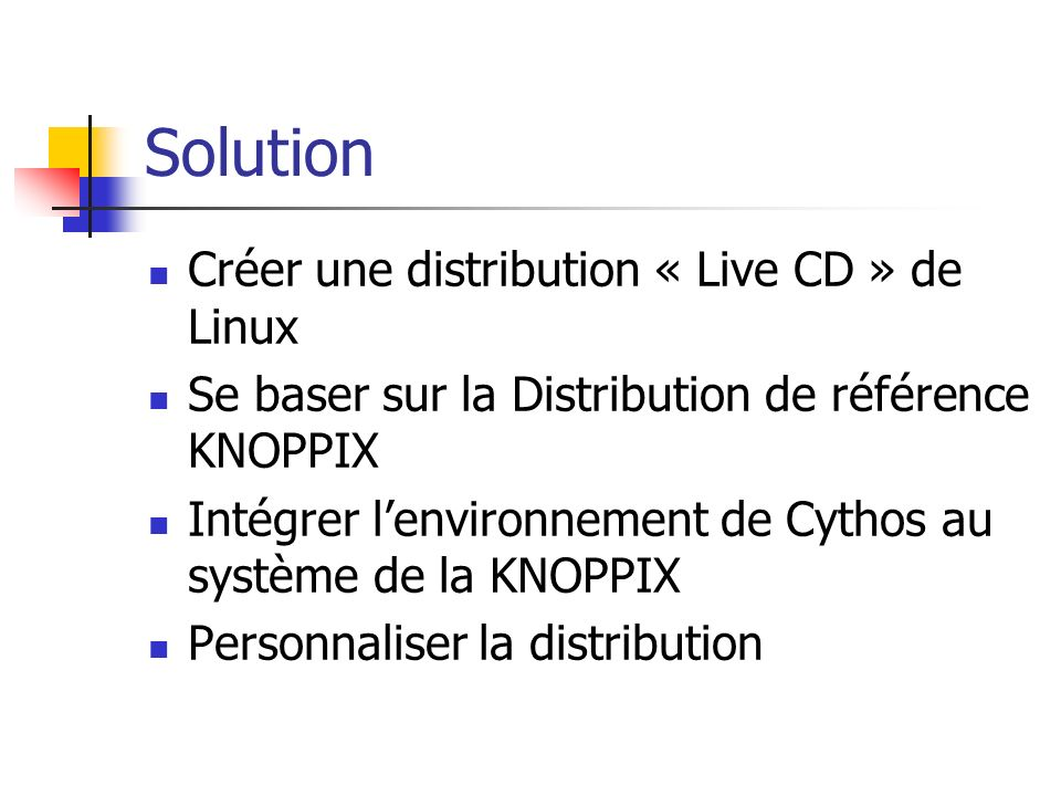 Solution Créer une distribution « Live CD » de Linux
