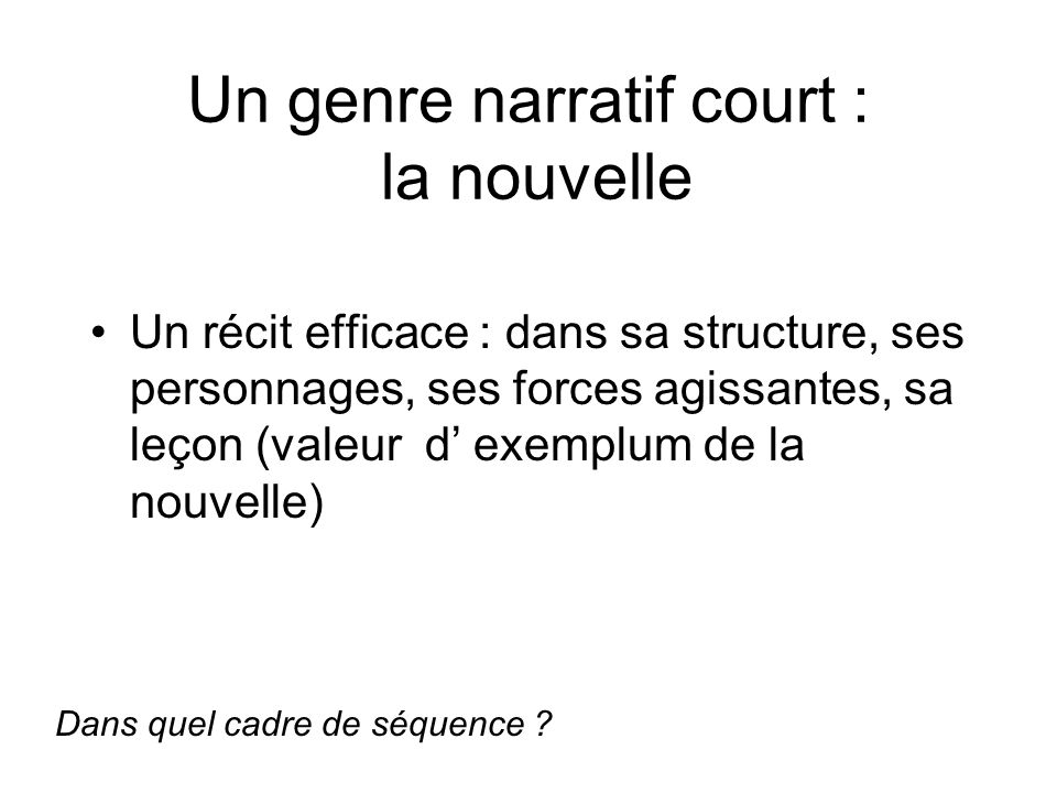 Un genre narratif court : la nouvelle