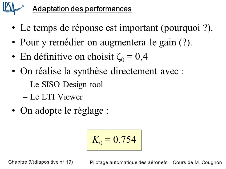 Adaptation des performances