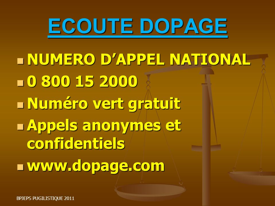 ECOUTE DOPAGE NUMERO D'APPEL NATIONAL 0 800 15 2000