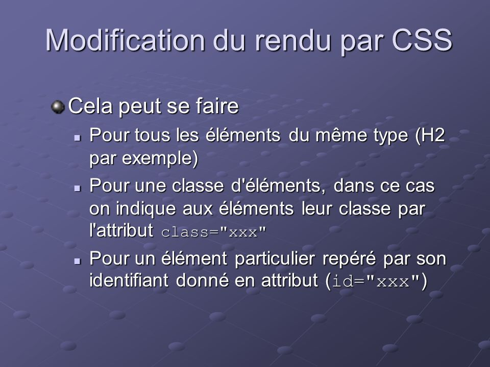 Modification du rendu par CSS