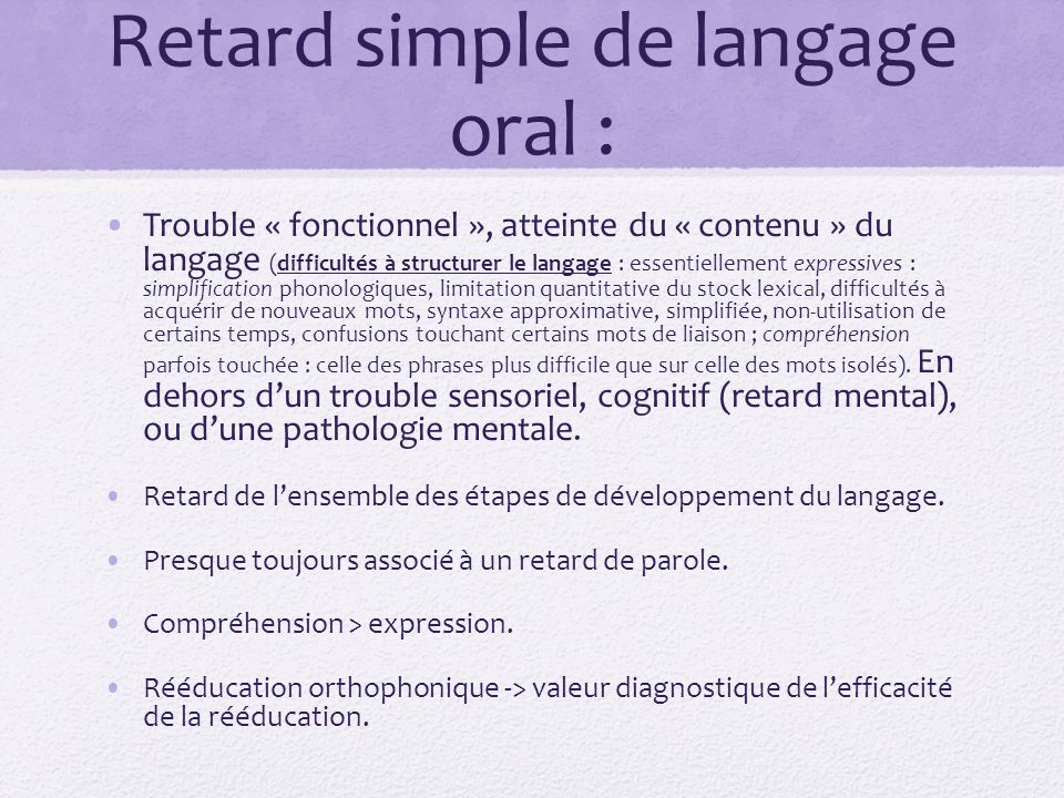 Retard simple de langage oral :