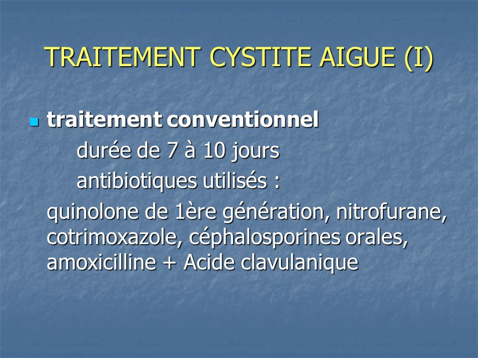 TRAITEMENT CYSTITE AIGUE (I)