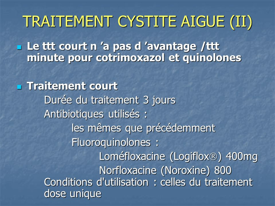 TRAITEMENT CYSTITE AIGUE (II)