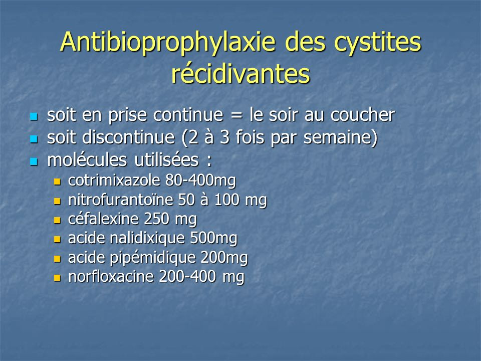 Antibioprophylaxie des cystites récidivantes