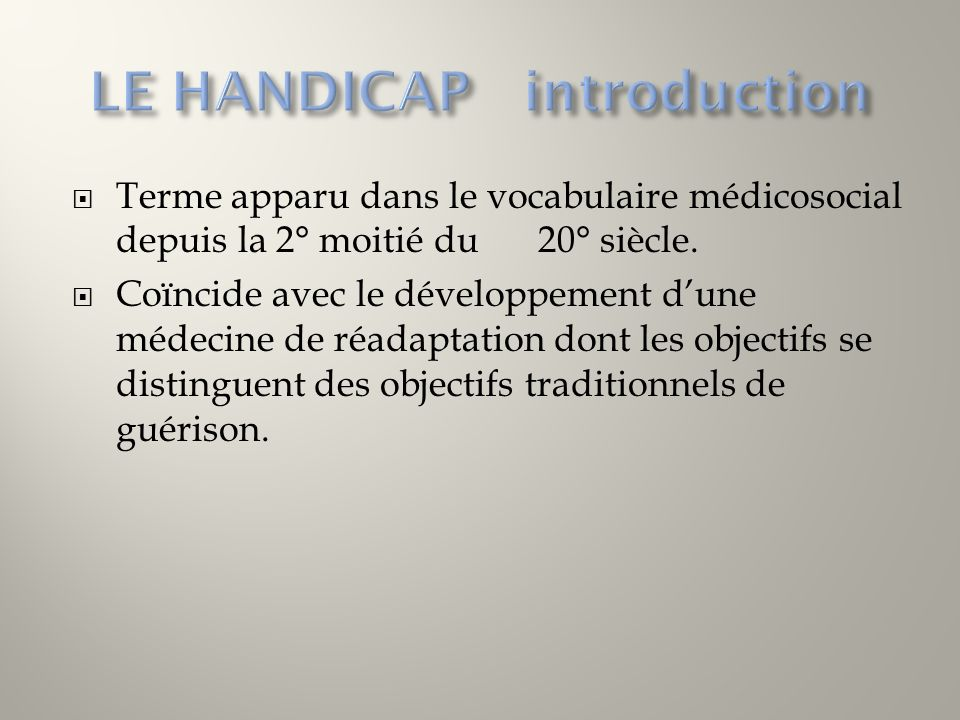 LE HANDICAP introduction