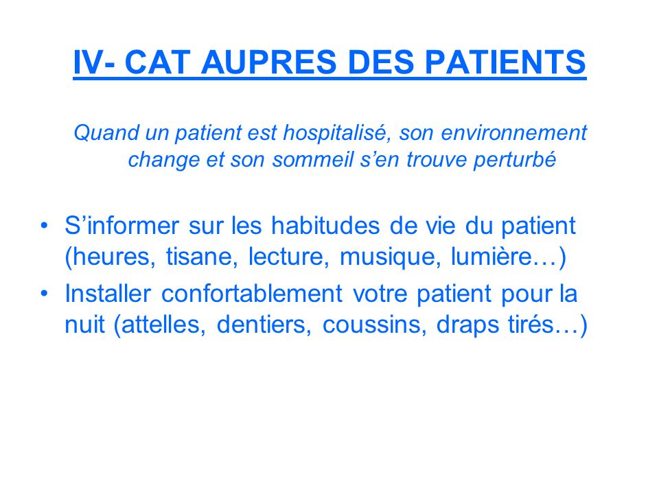 IV- CAT AUPRES DES PATIENTS
