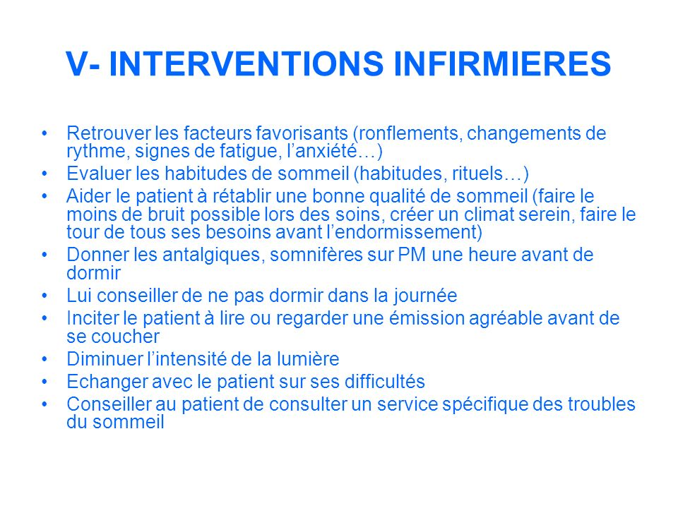 V- INTERVENTIONS INFIRMIERES