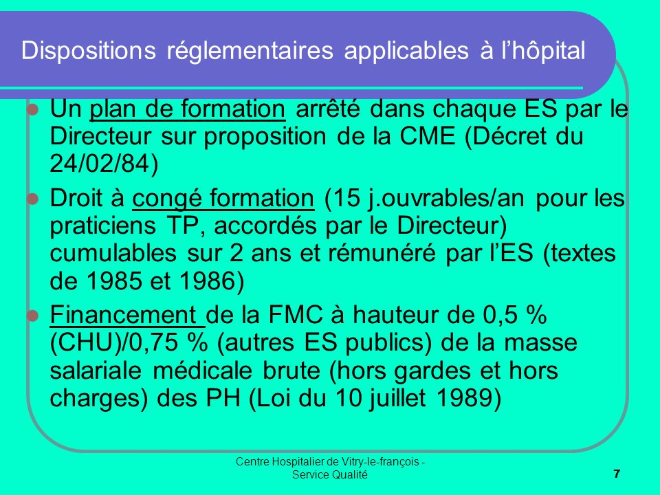 Dispositions réglementaires applicables à l'hôpital