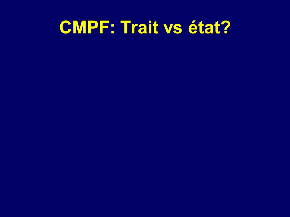 CMPF: Trait vs état
