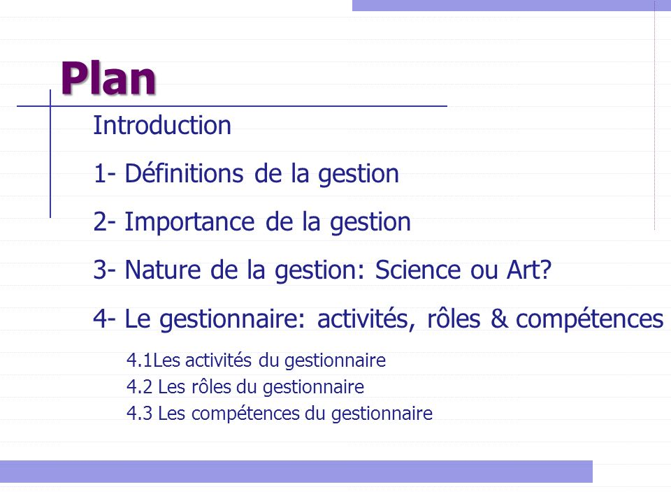 Plan Introduction 1- Définitions de la gestion