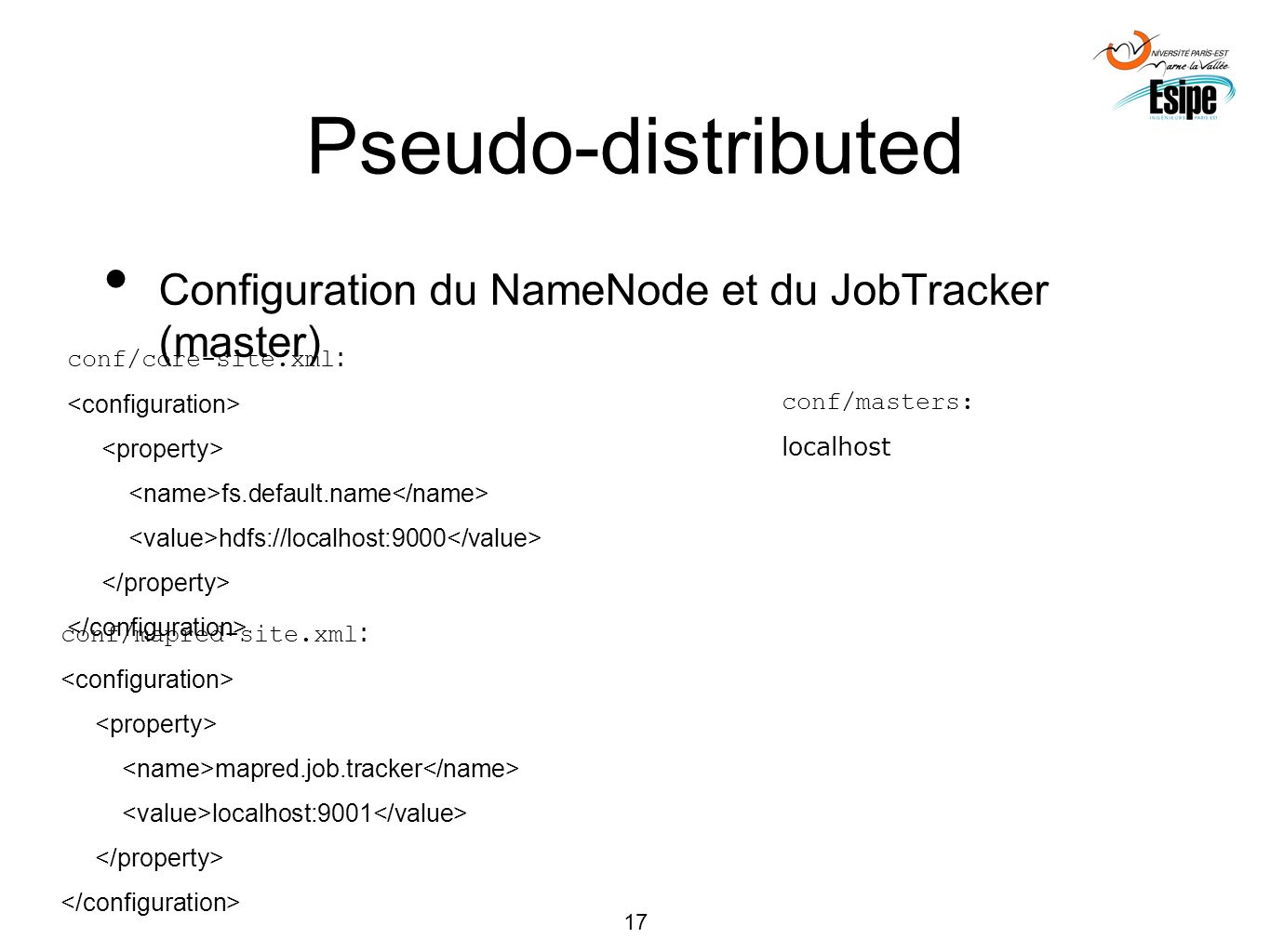 Pseudo-distributed Configuration du NameNode et du JobTracker (master)