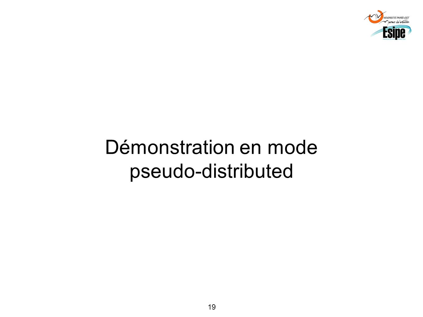 Démonstration en mode pseudo-distributed