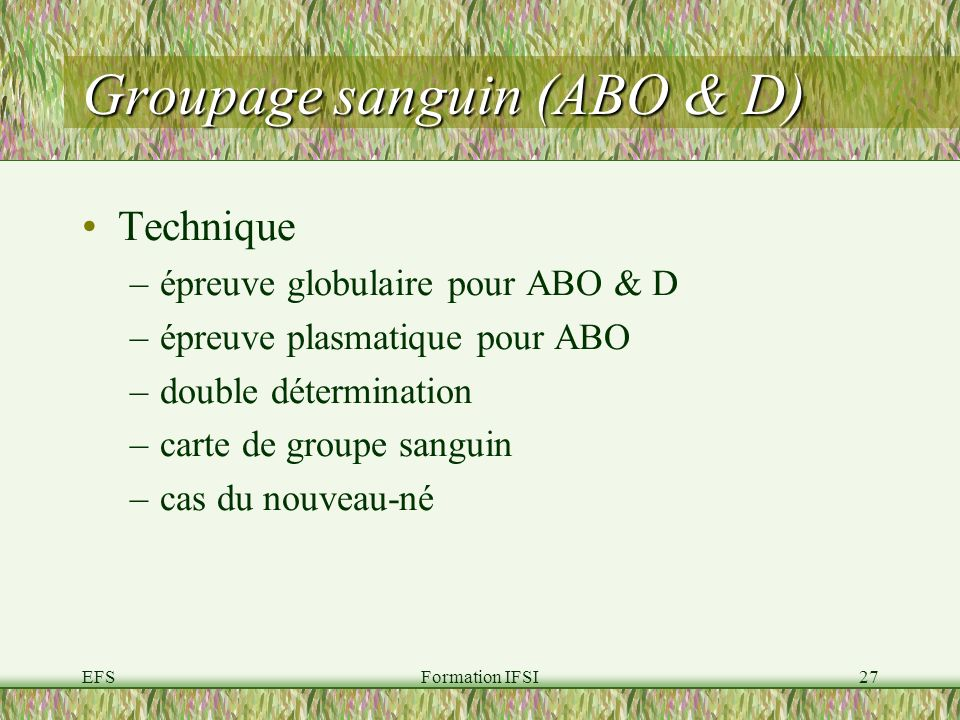 Groupage sanguin (ABO & D)