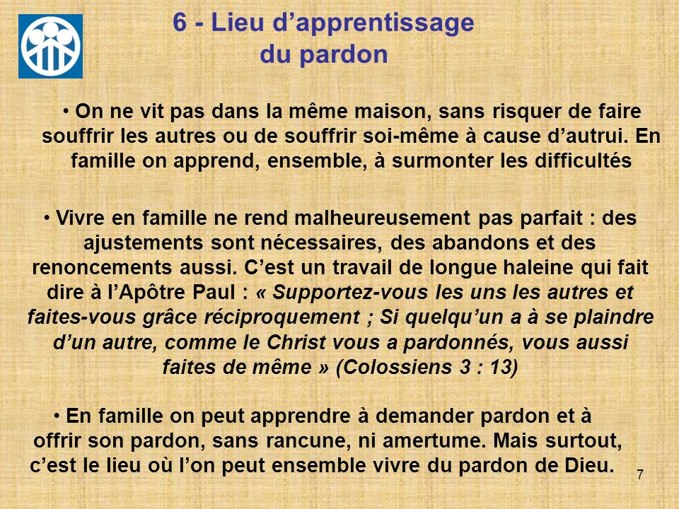 6 - Lieu d'apprentissage du pardon