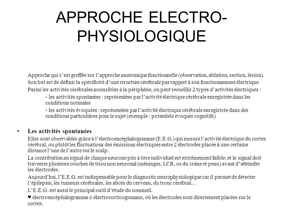 APPROCHE ELECTRO-PHYSIOLOGIQUE
