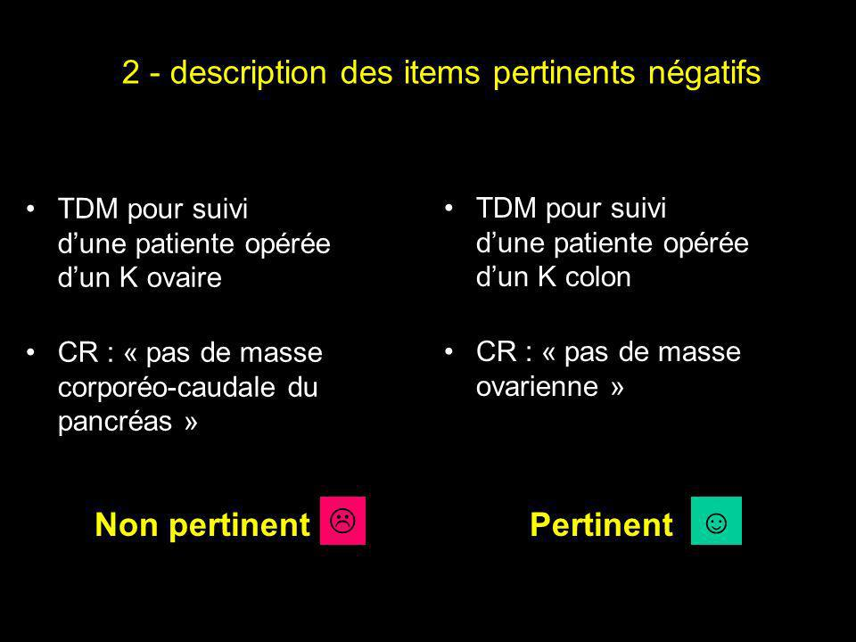 2 - description des items pertinents négatifs