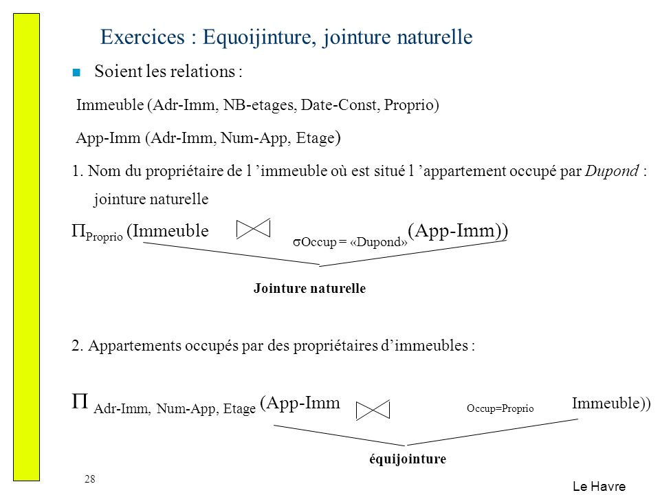 Exercices : Equoijinture, jointure naturelle