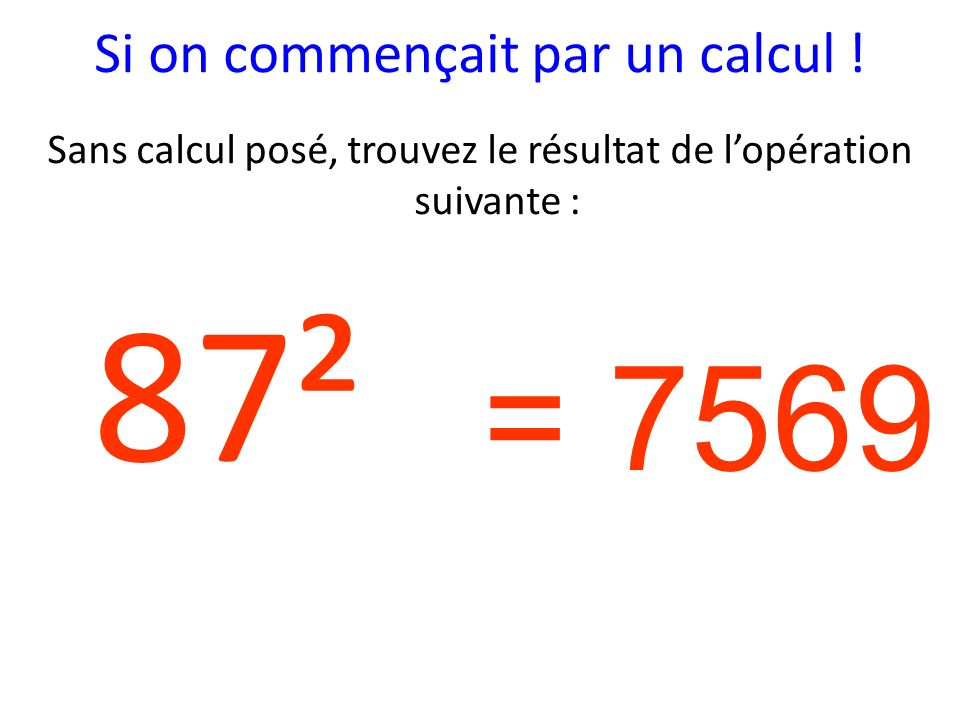 Si on commençait par un calcul !