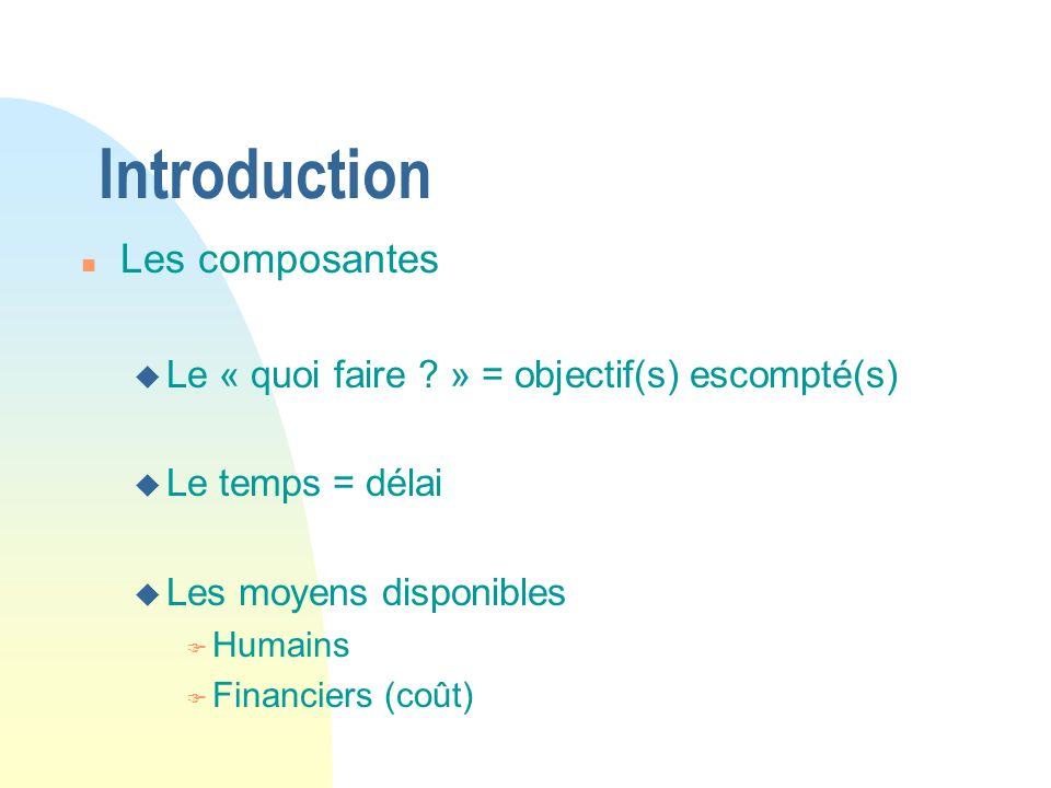 Introduction Les composantes