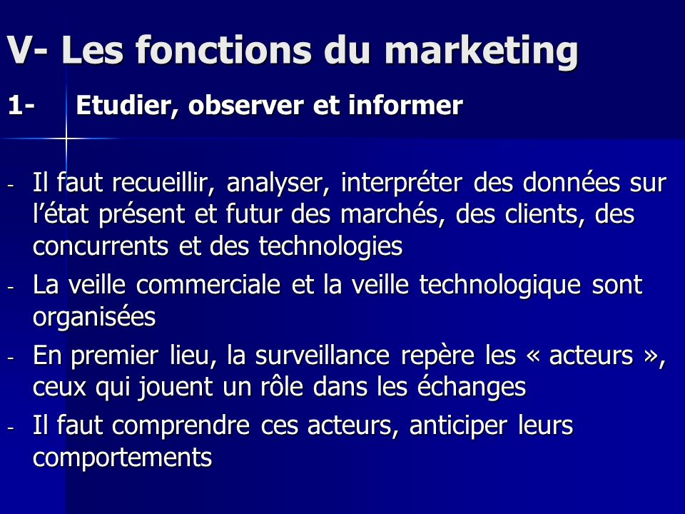 V- Les fonctions du marketing