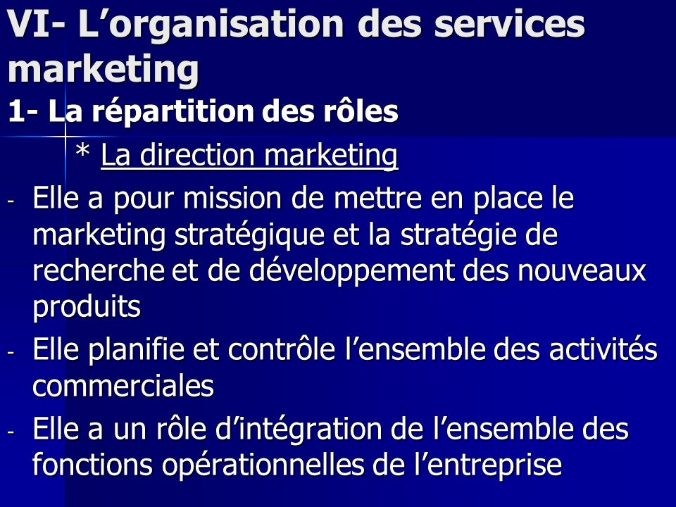VI- L'organisation des services marketing