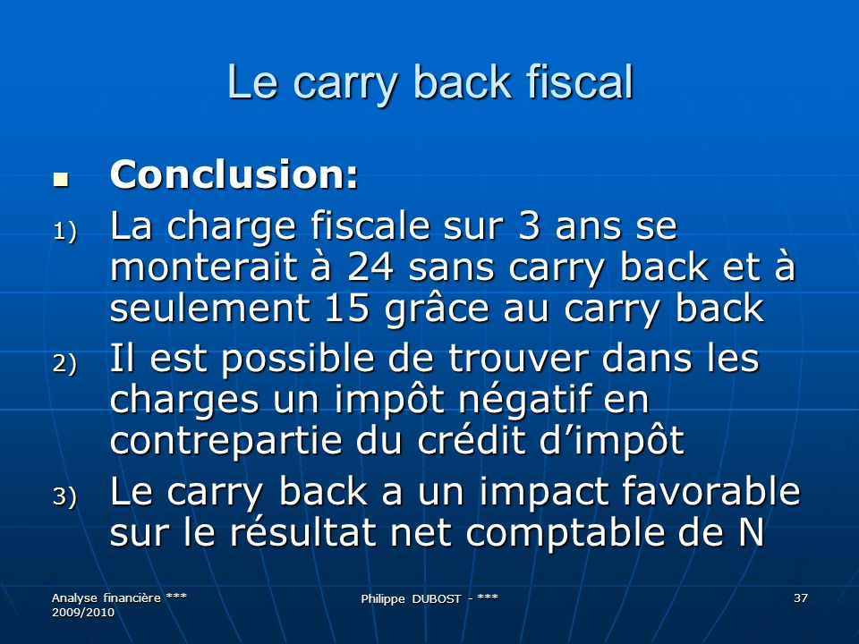 Le carry back fiscal Conclusion: